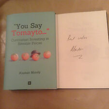 You Say Tomayto: Contrarian Investing in Bitesize signed by Alastair Mundy HBack