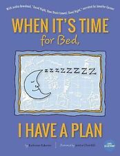 When It's Time for Bed, I Have a Plan (2014, Paperback)