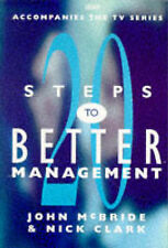 Nick Clark, John McBride 20 Steps to Better Management Very Good Book
