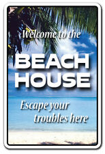BEACH HOUSE Welcome Sign gag novelty gift funny vacation ocean lake condo