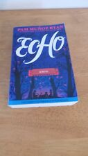 Echo-Pam Munoz Ryan-ARC Advance Reader's Copy Uncorrected Proof-Fine
