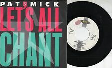 PAT & MICK raro disco 45 giri MADE IN ITALY Let's all chant STAMPA ITALIANA 1988