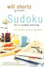Will Shortz Presents Sudoku for a Sunday Morning: 100 Wordless Crosswo-ExLibrary