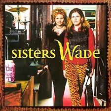 Sisters Wade: Sisters Wade  Audio Cassette