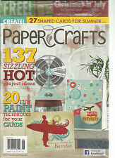 PAPER CRAFTS MAGAZINE, JULY / AUGUST, 2012  ( 137 SIZZLING HOT PROJECT IDEAS )