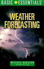 Basic Essentials Weather Forecasting, 2nd (Basic Essentials Series) Hodgson, Mi