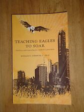 Teaching Eagles to Soar : Guidance and counseling for a fatherless generation...