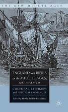 The New Middle Ages: England and Iberia in the Middle Ages, 12th-15th Century...