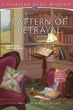 Vineyard Quilt Mysteries Ser.: Pattern of Betrayal by Mae Fox and Amy Lillard...