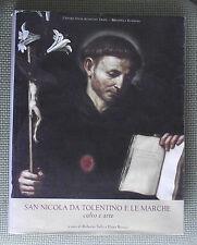 SAN NICOLA DA TOLENTINO E LE MARCHE. CULTO E ARTE-R.Tollo, E.Bisacci
