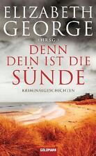 Denn dein ist die Sünde von Elizabeth (Hrsg) George (2011, Taschenbuch)