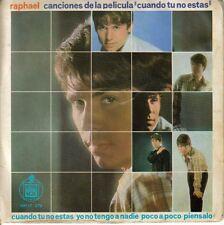 """RAPHAEL (CANCIONES DE LA PELICULA CUANDO TU NO ESTAS)-CUANDO TU NO ESTAS  EP 7"""""""
