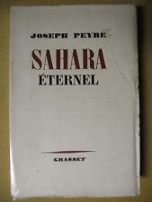 JOSEPH PEYRÉ SAHARA ETERNEL ALGÉRIE MAURITANIE 1944 EX. NUM. SUR VÉLIN PUR FIL