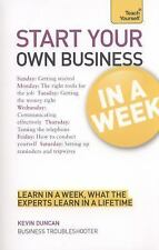 Teach Yourself Start Your Own Business in a Week (Teach Yourself in a Week), Dun