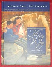 Tell Me Why by Michael Card & Ron DiCianni (Hardcover, 1999) New
