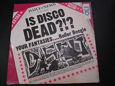 "IS DISCO DEAD YOUR FANTASIES ROLLER BOOGIE 12"" RECORD RARE PRIVATE DISCO"