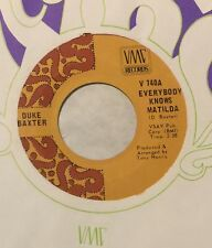 DUKE BAXTER Everybody Knows Matilda/I Ain't No School Boy 45 VMC