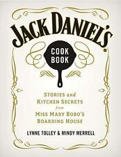 Jack Daniel's Cookbook: Stories and Kitchen Secrets from Miss Mary Bobo's Board