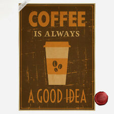 Cafe Poster COFFEE IS ALWAYS A GOOD IDEA Room Bar Decor Kraft Paper Poster A245
