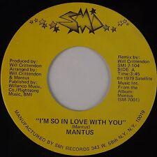 MANTUS: I'm So In Love / Rock It SMI Boogie Funk 45 NM- Hear It!