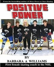 Positive Power by Barbara Ann Williams (2014, Paperback)