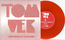 "TOM VEK - I AIN'T SAYING MY GOODBYES - 7"" RED VINYL - MINT"