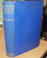 1925 - ST PETER'S CHARTER AS PETER READ IT by T H PASSMORE