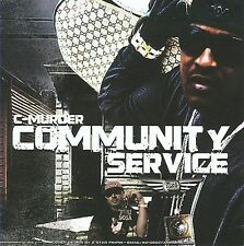Community Service, C-Murder, Good