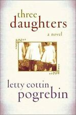 Three Daughters by Letty Cottin Pogrebin (2002, Hardcover)