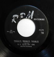 BB KING 45 Troubles , troubles.... / I want to get married RPM R&B w5102