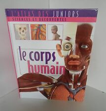 L'Atlas des juniors.Le corps humain.Editions Atlas