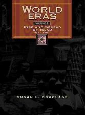 World Eras: The Rise and Spread of Islam, 622-1500 Vol. 2 (2002, Hardcover)