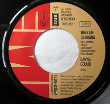 "7"" Vinyl - DANYEL GERARD - Times are changing / Real"