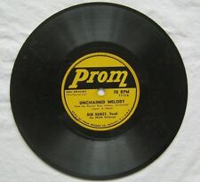 "Unchained Melody Bob Hanley 7"" 78 Prom 1112 G"