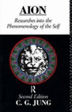 Aion: Researches Into the Phenomenology of the Self (Collected Works of C.G. J..