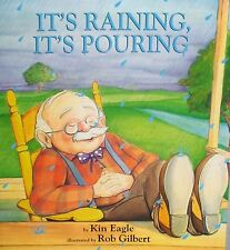 It's Raining, It's Pouring by Kin Eagle  NURSERY RHYMES HUMOR NEW PAPERBACK KIDS