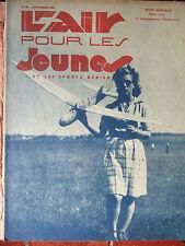 L'AIR POUR LES JEUNES N°90 (sept 1943) Le vol plané - Les aéroplanes Spad