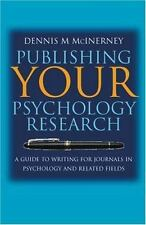 Publishing Your Psychology Research: A Guide to Writing for Journals-ExLibrary