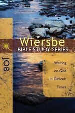 Dr Warren Wiersbe Bible Study: Job: Waiting on God in Difficult Times NEW! PB