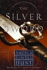 The Silver Sword (The Heirs of Cahira O'Connor #1) by Hunt, Angela Elwell