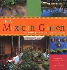 In A Mexican Garden: Courtyards, Pools, and Open-Air Living Rooms-ExLibrary