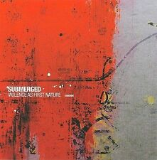 Violence as First Nature [Bonus Disc] by Submerged (Drum'n'Bass/Breakcore)...