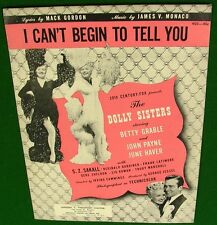 I Can't Begin to Tell You, 1940 s Sheet Music, Dolly Sisters, Betty Grable Cover