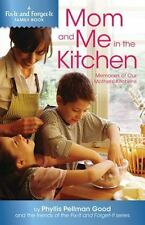 Mom and Me in the Kitchen:  Memories of My Mother's Kitchen (Fix-It an-ExLibrary