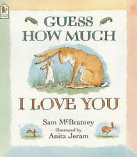 Preschool Story Book - GUESS HOW MUCH I LOVE YOU by Sam McBratney  - NEW