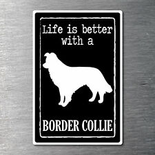 Lifes better with a Border Collie sticker 7 yr water/fade proof vinyl Pup