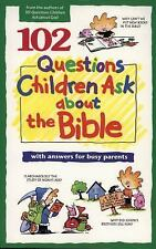 102 Questions Children Ask about the Bible (Questions Children Ask), David R. Ve