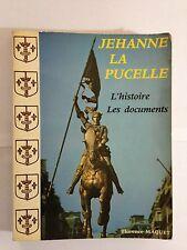 JEHANNE LA PUCELLE HISTOIRE DOCUMENT 1982 MAQUET ILLUSTRE JEANNE