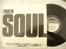 THIS IS SOUL LP various Wilson picket percy sledge Atlantic..... 33rpm / soul lp