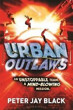 Urban Outlaws Ser.: Urban Outlaws 1 by Peter Jay Black (2015, Paperback)